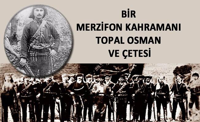 Merzifon Kahramanı Topal Osman ve Çetesi