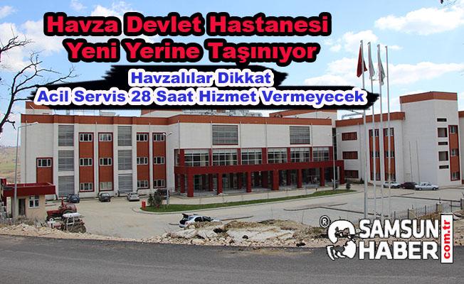 Havza Devlet Hastanesi 28 Saat Kapalı Kalacak