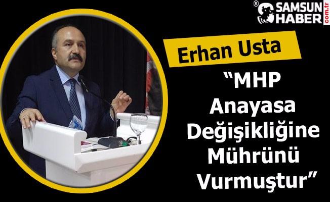 """MHP'li Usta: """"MHP anayasa değişikliğine mührünü vurmuştur"""""""