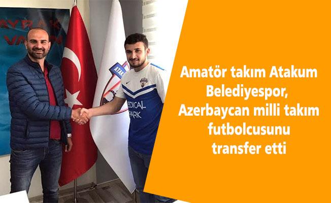 Amatör takım Atakum Belediyespor, Azerbaycan milli takım futbolcusunu transfer etti