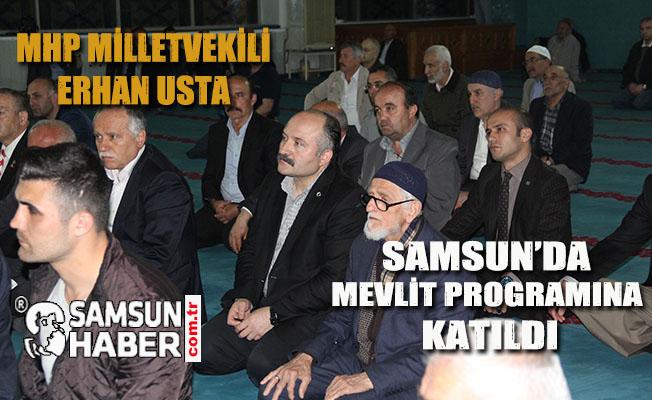Erhan Usta, Samsun'da Mevlit Programına Katıldı