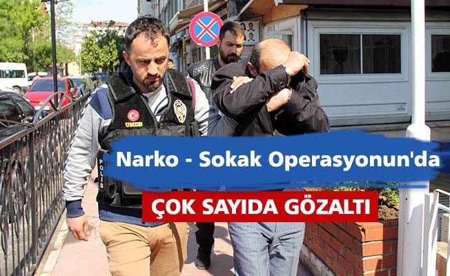 narko- sokak operasyonun'da çok sayıda gözaltı..