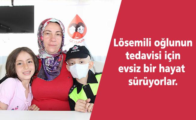 Lösemili oğlunun tedavisi için evsiz bir hayat sürüyorlar