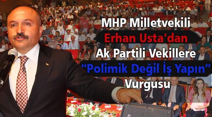 MHP Milletvekili Erhan Usta, Ak Partili Vekillere Seslendi