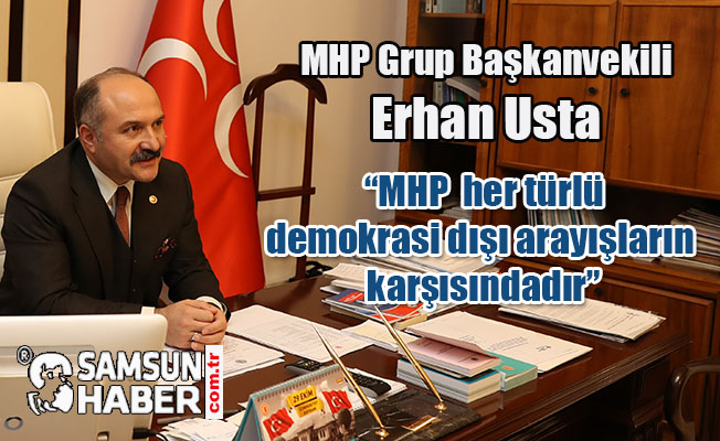 Samsun Milletvekili Erhan Usta'nın 15 Temmuz Mesajı