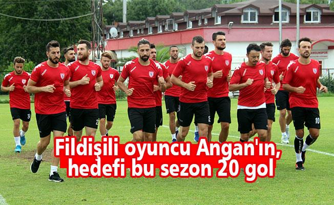 Fildişili oyuncu Angan'ın, hedefi bu sezon 20 gol