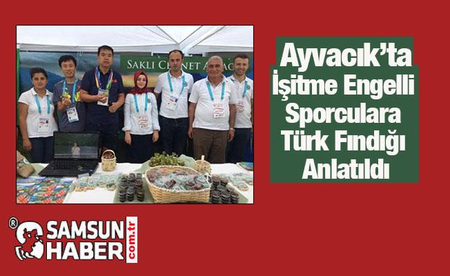 İşitme Engelli Sporculara Türk Fındığı Anlatıldı