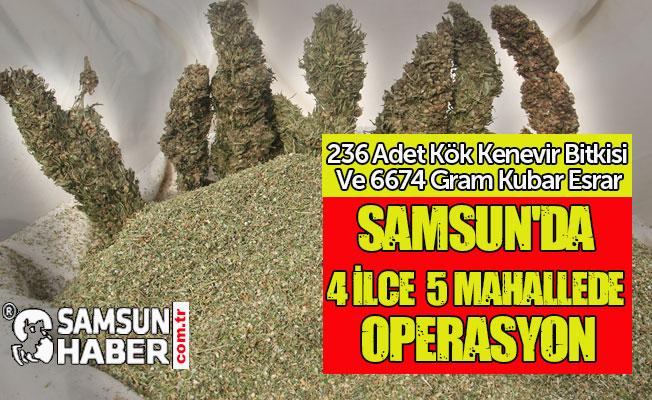 Samsun'da 4 İlçe 5 Mahallede Operasyon