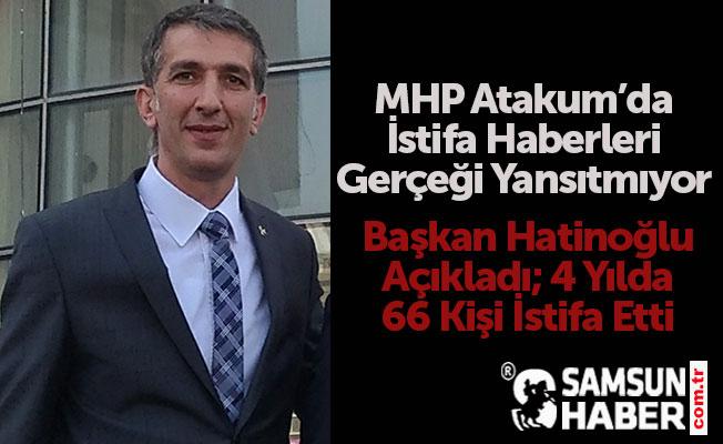 Başkan Hatinoğlu Açıkladı, MHP'de İstifa Yok