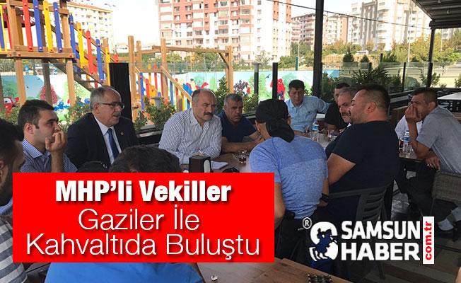 MHP'li Vekiller Gaziler ile Kahvaltıda Buluştu