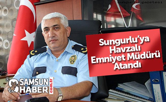 Sungurlu'ya Havzalı Emniyet Müdürü Atandı