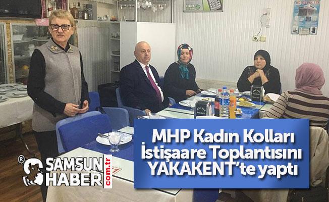 MHP Kadın Kolları Yakakent'te