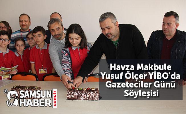 Havza Makbule Yusuf Ölçer YBO'da Gazeteciler Günü Söyleşisi
