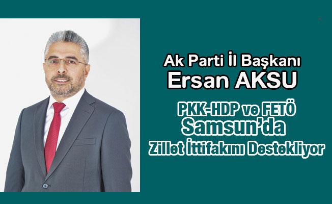 Ersan Aksu, PKK-HDP ve FETÖ Yerel Seçimlerde Açıktan Destekliyor
