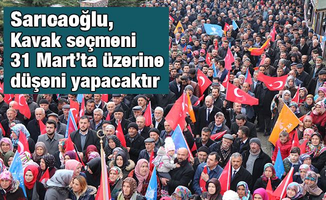 Sarıcaoğlu, Kavak seçmeni 31 Mart'ta üzerine düşeni yapacaktır