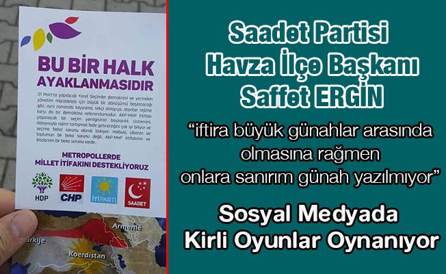 SP Havza İlçe Başkanı Ergin, Sosyal Medyada Kirli Oyunlar Oynanıyor