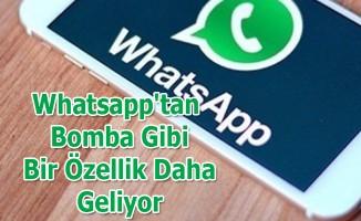 Whatsapp'tan Bomba Gibi Bir Özellik Daha Geliyor