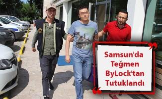 Samsun'da teğmen ByLock'tan tutuklandı
