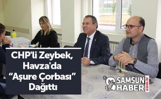 CHP'li Zeybek, Havza'da Aşure Çorbası Dağıttı