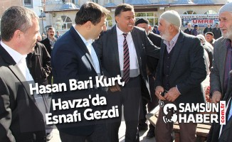 Hasan Bari Kurt, Havza'da Esnafı Gezdi