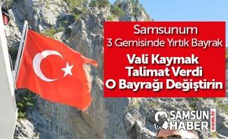 Samsun Valisi Osman Kaymak, Bayrak için Talimat Verdi