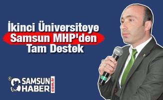 İkinci Üniversiteye Samsun MHP'den Tam Destek