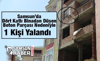 Samsun'da Vatandaşın Kafasına Binadan Beton Parçası Düştü