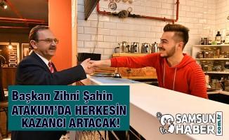 ATAKUM'DA HERKESİN KAZANCI ARTACAK!
