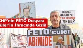 CHP'nin FETÖ Dosyası Güler'in İhracında Gizli!