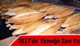 2017'de  Ekmeğe Zam Yok