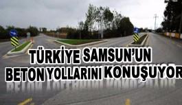 Samsun'un yolları  Türkiye'de büyük ses getirdi.