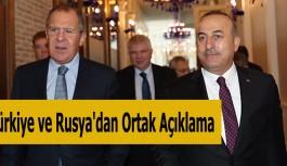 Türkiye ve Rusya'dan Ortak Açıklama