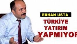 Türkiye Yatırım Yapmıyor
