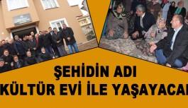 Uzman Çavuş Adnan Uluışık Kültür Evi açıldı