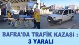 Bafra'da Trafik Kazası : 3 Yaralı