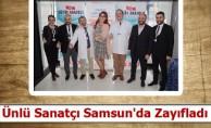 Ünlü Sanatçı Samsun'da Zayıfladı