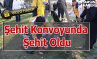 Şehit Konvoyunda Şehit Oldu- Video Haber