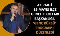 AK Parti 19 Mayıs İlçe Gençlik Kolları Başkanlığı, 'Genç kürsü' programı düzenledi.
