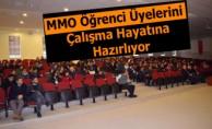MMO Öğrenci Üyelerini Çalışma Hayatına Hazırlıyor