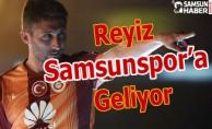 Reyiz Samsunspor'a Geliyor