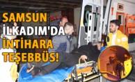 Samsun İlkadım'da  intihara teşebbüs!