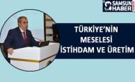 Türkiye'nin Meselesi İstihdam ve Üretim
