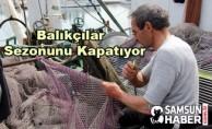 Balıkçılar Sezonunu Kapatıyor