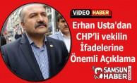 Erhan Usta'danCHP'li vekilinİfadelerine Önemli Açıklama
