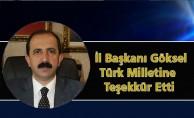 İl Başkanı Göksel Türk Milletine Teşekkür Etti
