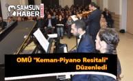 OMÜ ''Keman-Piyano Resitali'' Düzenledi