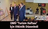 OMÜ ''Turizm Haftası'' İçin Etkinlik Düzenledi
