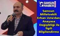 Samsun Milletvekili Erhan Usta'dan Anayasa Değişikliği ile İlgili Bilgilendirme