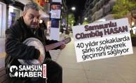 Cümbüş Hasan,  40 yıldır sokaklarda şarkı söyleyerek geçimini sağlıyor