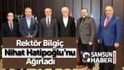 Rektör Bilgiç Nihat Hatipoğlu'nu Ağırladı